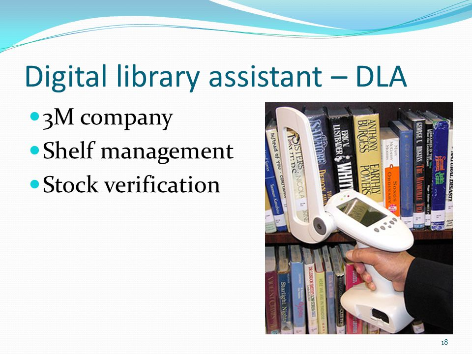 Digital library assistant – DLA 3M company Shelf management Stock verification 18