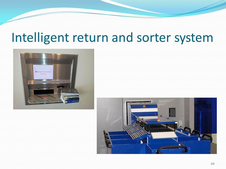 Intelligent return and sorter system 20