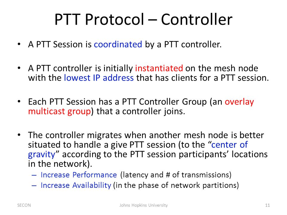PTT Protocol – Controller A PTT Session is coordinated by a PTT controller.