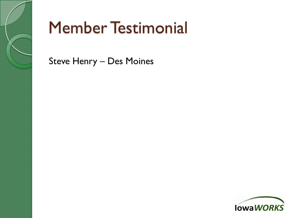 Thank You Forum materials are also available electronically at www.iowaworks.org.