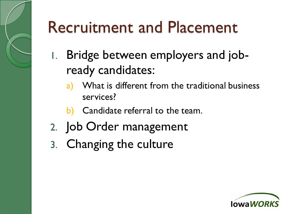 Recruitment and Placement 1.