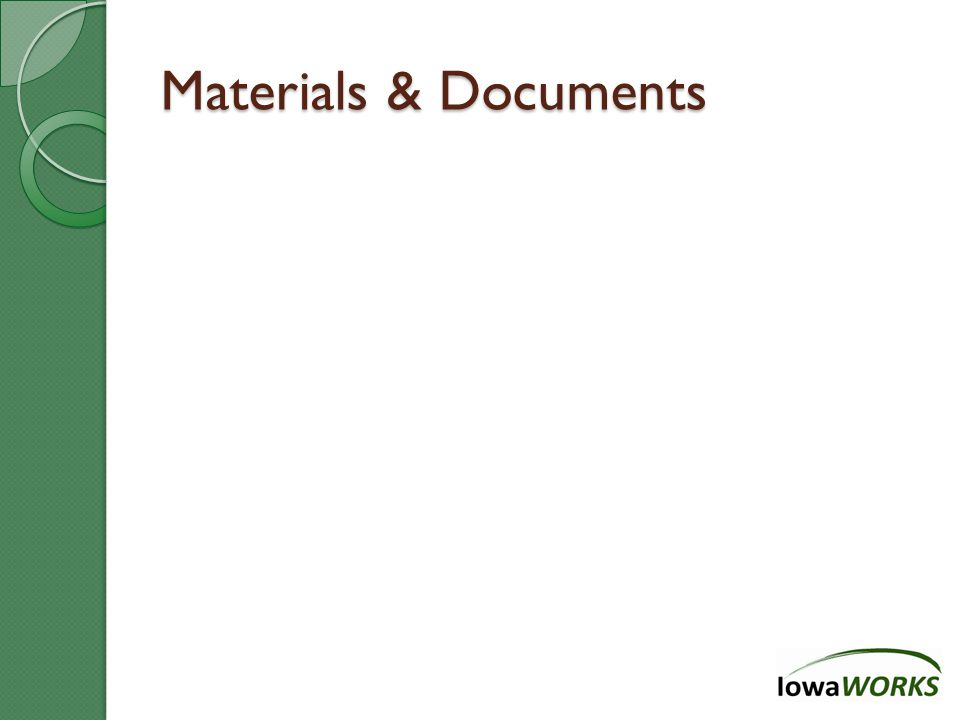 Materials & Documents