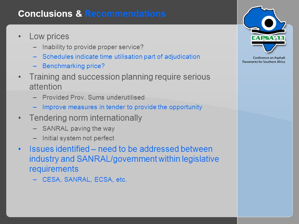 Conclusions & Recommendations Low prices –Inability to provide proper service.
