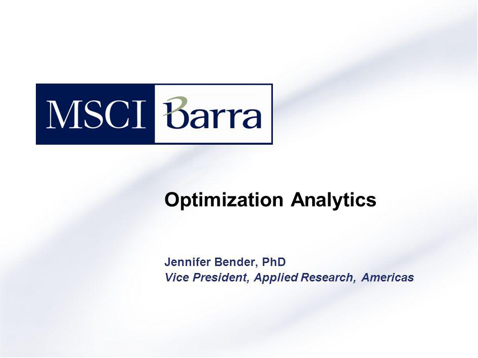 Jennifer Bender, PhD Vice President, Applied Research, Americas Optimization Analytics