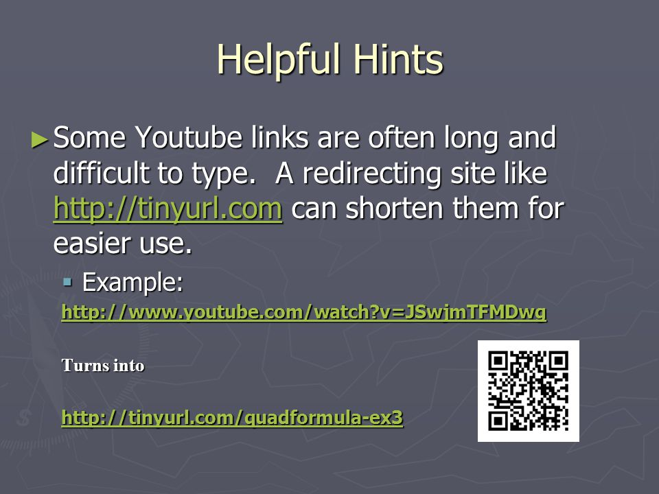 Helpful Hints ► If students have connectivity issues due to Youtube you can use your dropbox.