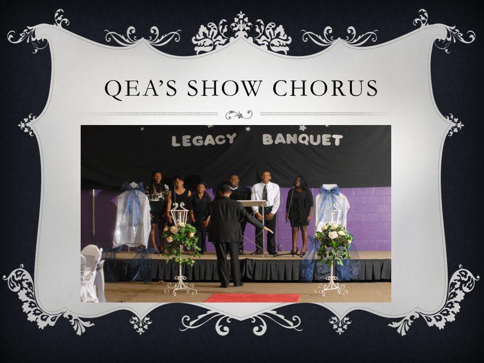 QEA'S SHOW CHORUS