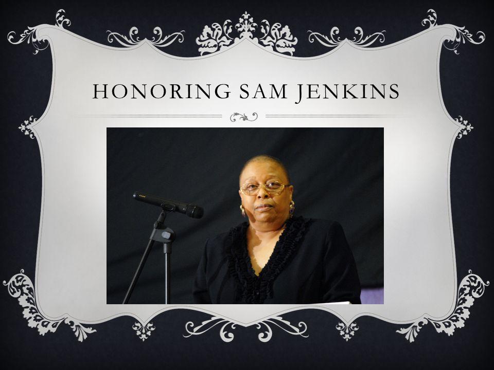HONORING SAM JENKINS