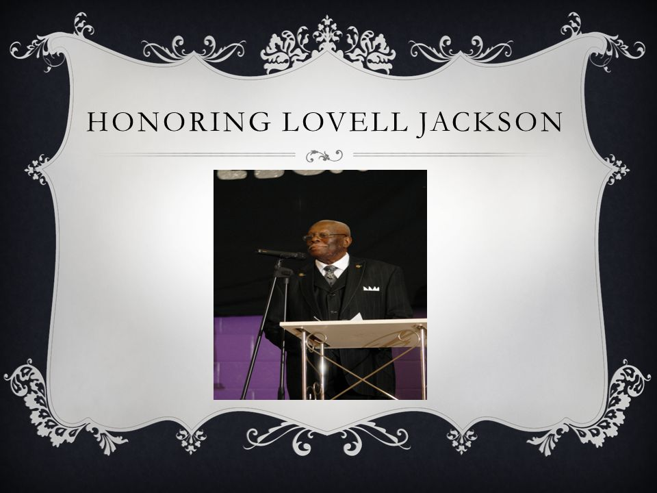 HONORING LOVELL JACKSON