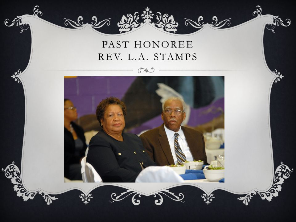 PAST HONOREE REV. L.A. STAMPS