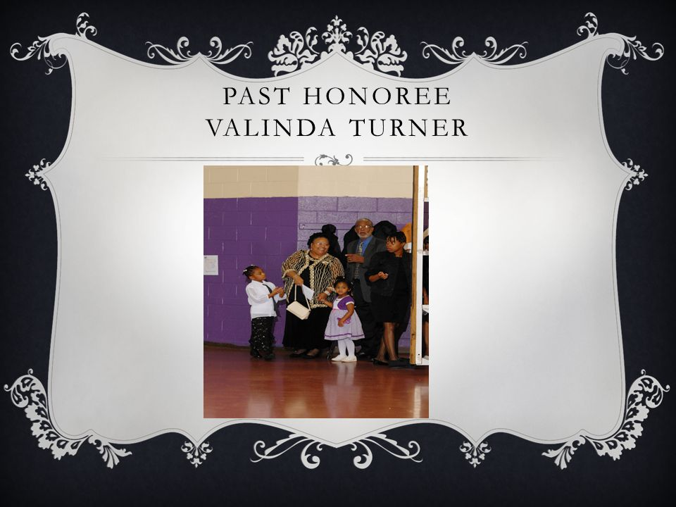 PAST HONOREE VALINDA TURNER