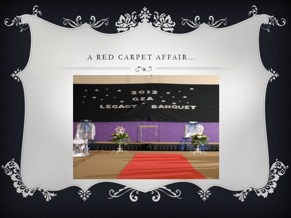 A RED CARPET AFFAIR…