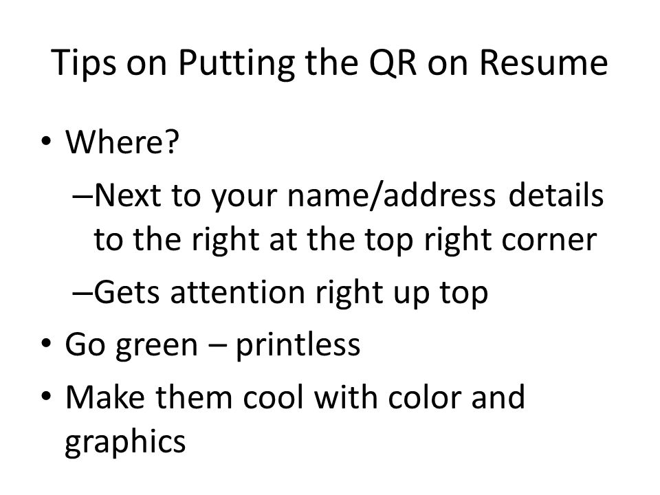 Tips on Putting the QR on Resume Where.