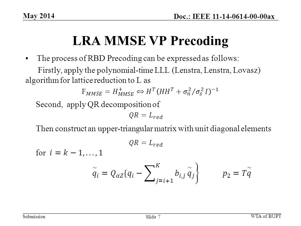 Submission LRA MMSE VP Precoding Slide 7 May 2014 WTA of BUPT Doc.: IEEE 11-14-0614-00-00ax