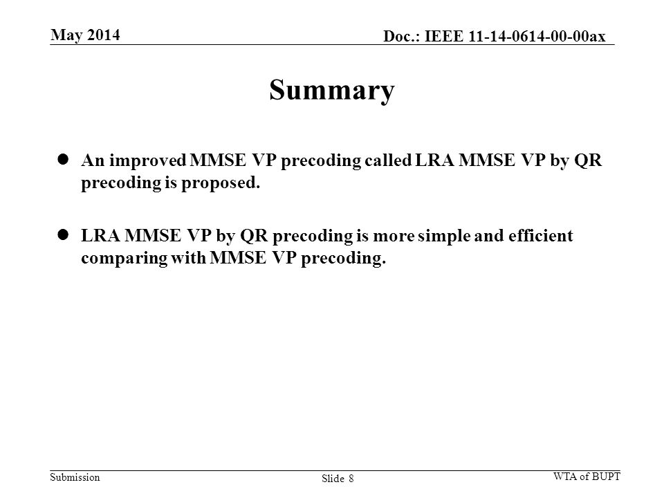 Submission Summary An improved MMSE VP precoding called LRA MMSE VP by QR precoding is proposed.