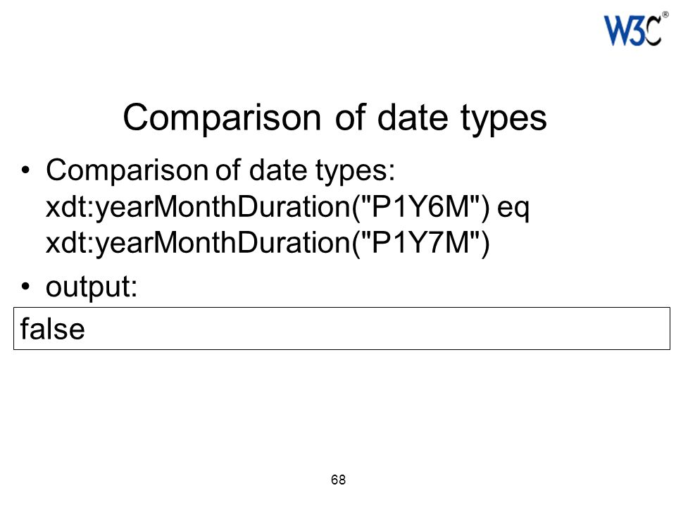 68 Comparison of date types: xdt:yearMonthDuration(