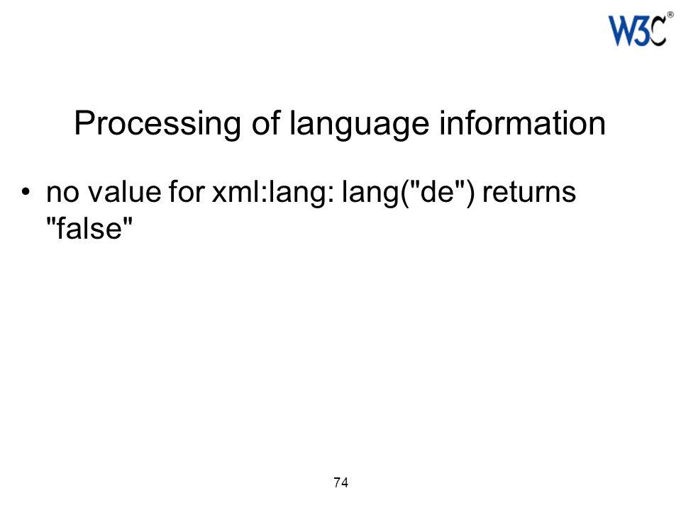 74 Processing of language information no value for xml:lang: lang(