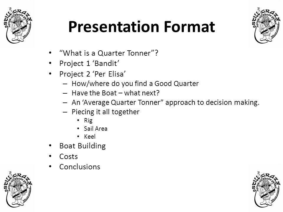 Presentation Format What is a Quarter Tonner .