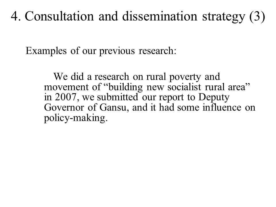"""4. Consultation and dissemination strategy (3) Examples of our previous research: We did a research on rural poverty and movement of """"building new soc"""
