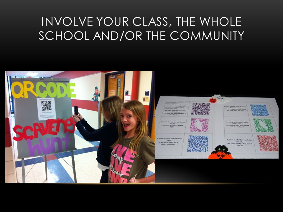 INVOLVE YOUR CLASS, THE WHOLE SCHOOL AND/OR THE COMMUNITY