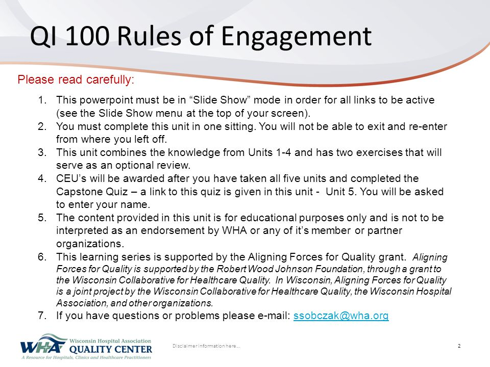 Disclaimer information here… Click to edit Master title styleQI 100 Rules of Engagement 2 1.This powerpoint must be in Slide Show mode in order for all links to be active (see the Slide Show menu at the top of your screen).
