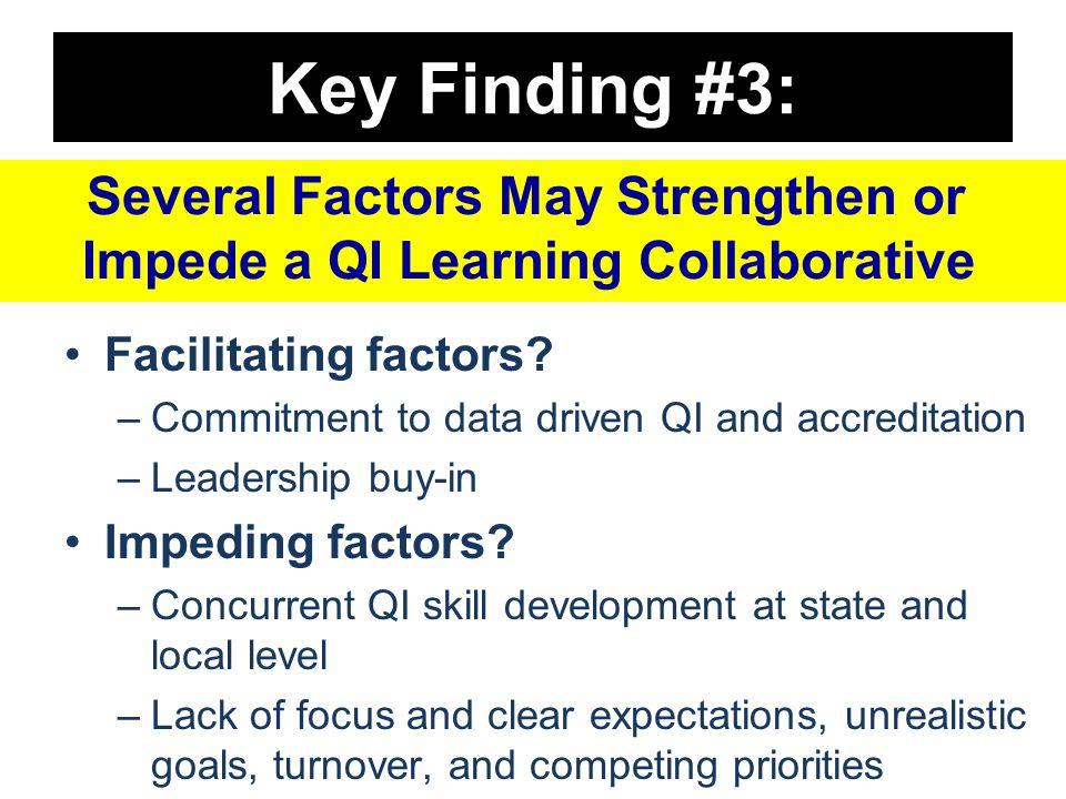 Key Finding #3: Facilitating factors.