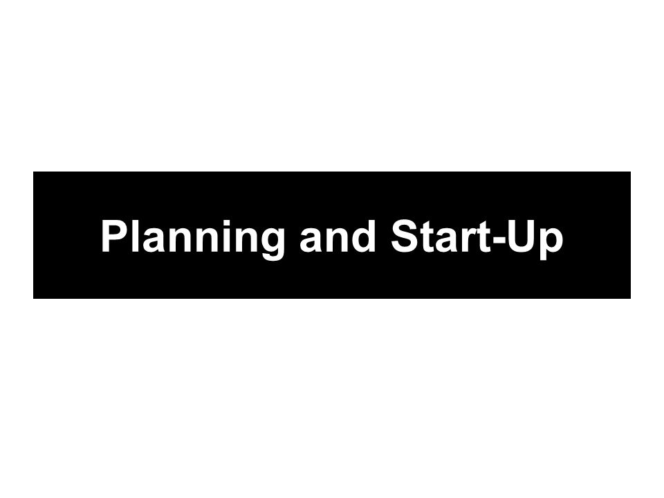 Planning and Start-Up