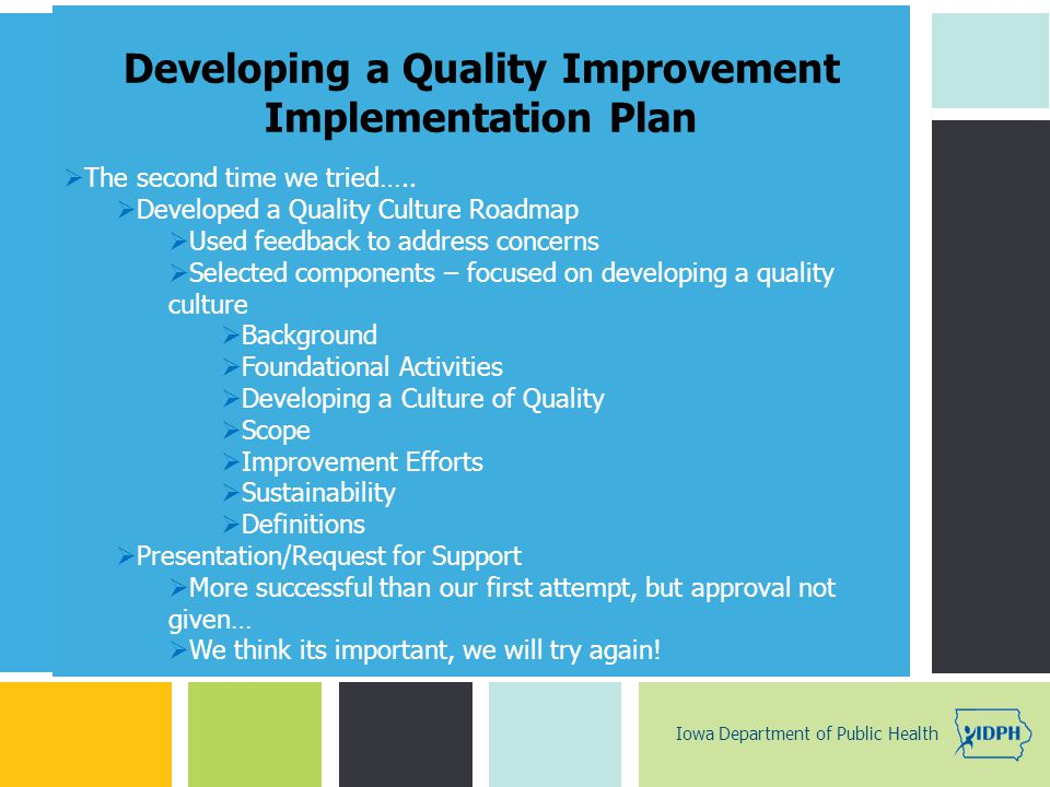 P: 555.123.4568 F: 555.123.4567 123 West Main Street, New York, NY 10001 www.rightcare.com | Developing a Quality Improvement Implementation Plan  Th