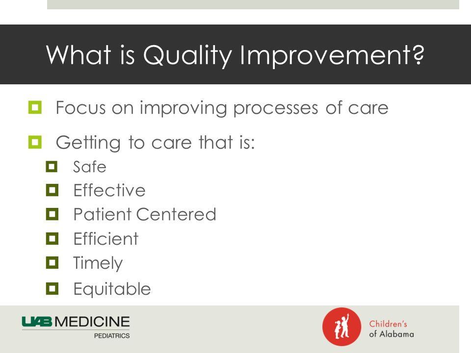 What is Quality Improvement.