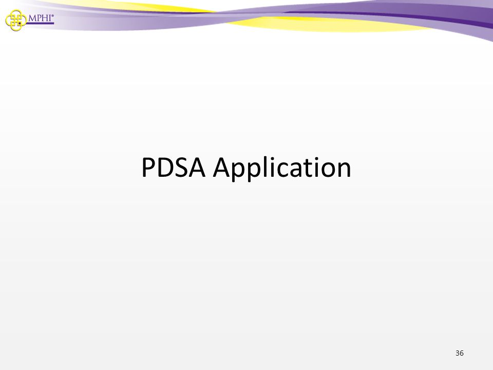 PDSA Application 36