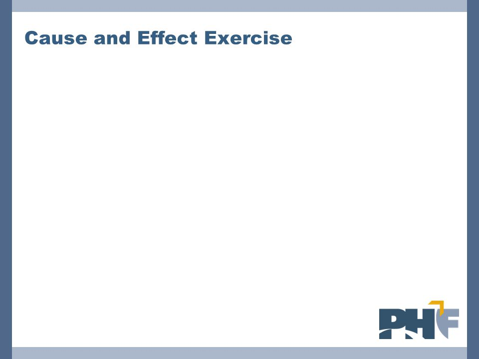 Cause and Effect Exercise