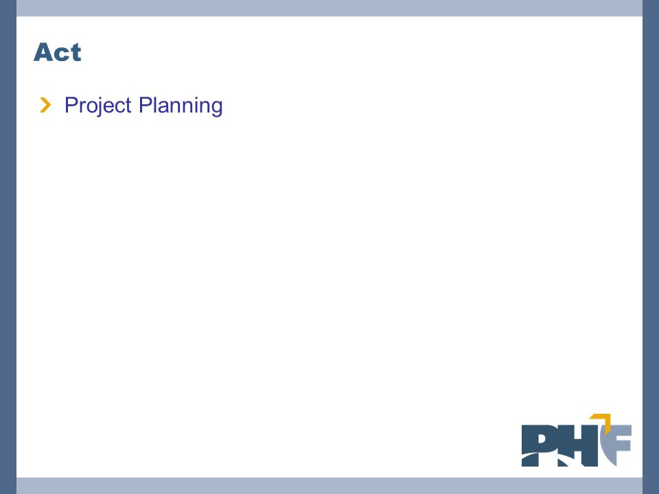 Act Project Planning
