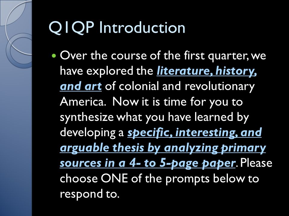 Q1QP Introduction Over the course of the first quarter, we have explored the literature, history, and art of colonial and revolutionary America.