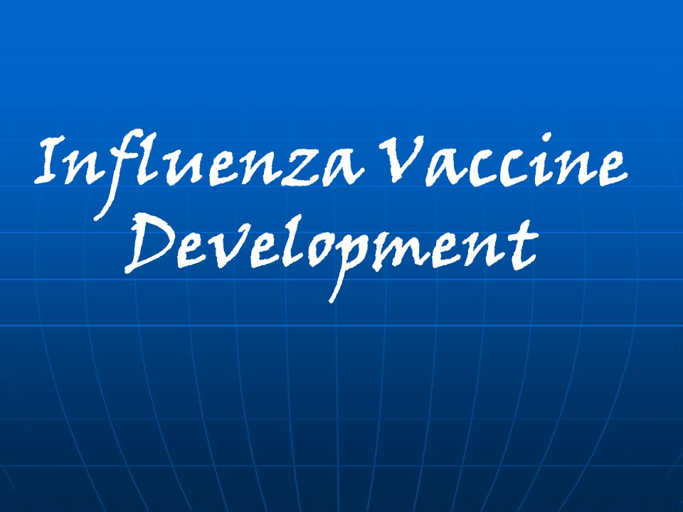 Influenza Vaccine Development