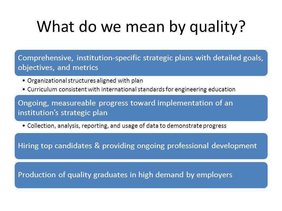 What do we mean by quality.