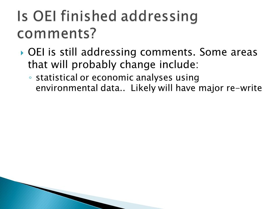  OEI is still addressing comments.