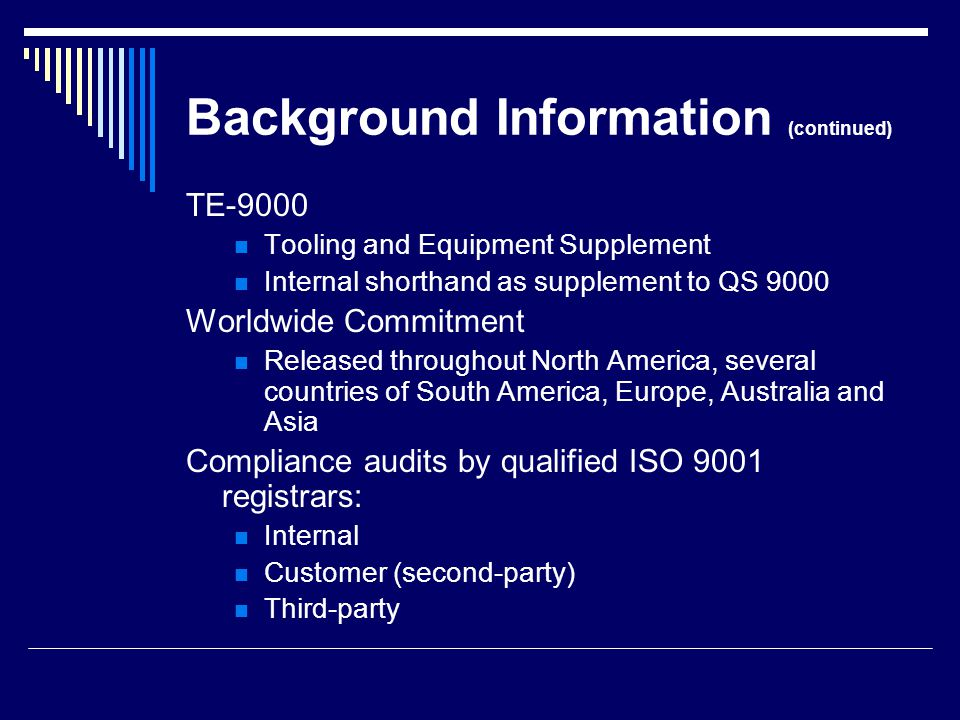 QS 9000 Requirements Management responsibility o defining and documenting its policies for quality along with its objectives and its level of commitment.