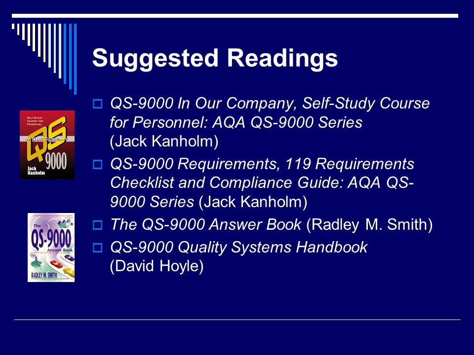 References o American Society for Quality o QualityBooks.co.uk o Amazon.com o Quality Spending Outlook Quality; Troy; Dec 2001; Larry Adams.
