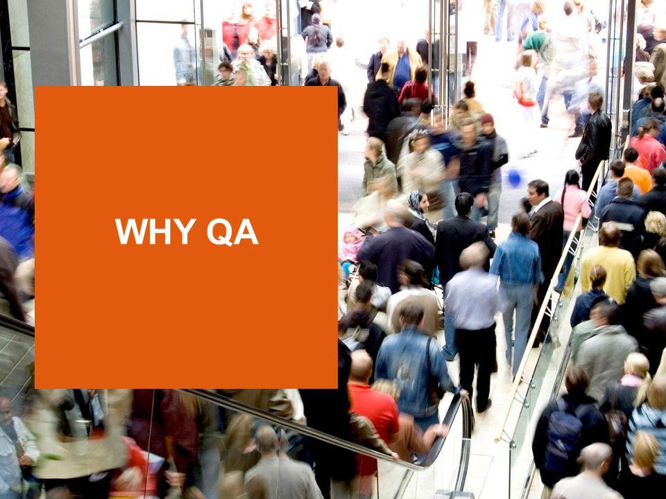 WHY QA
