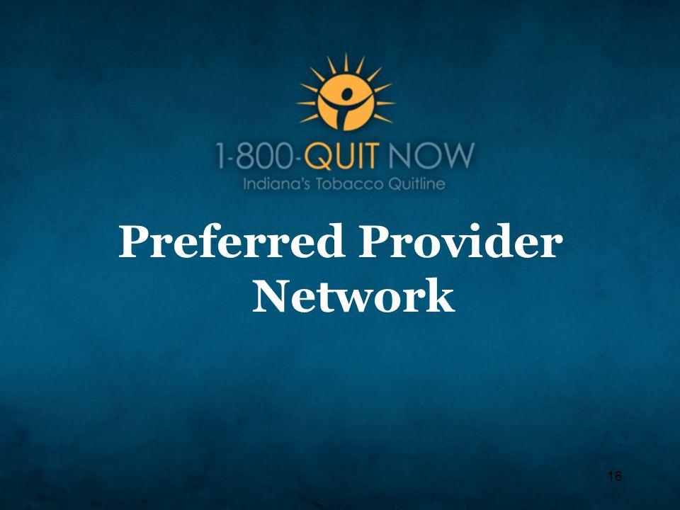 16 Preferred Provider Network