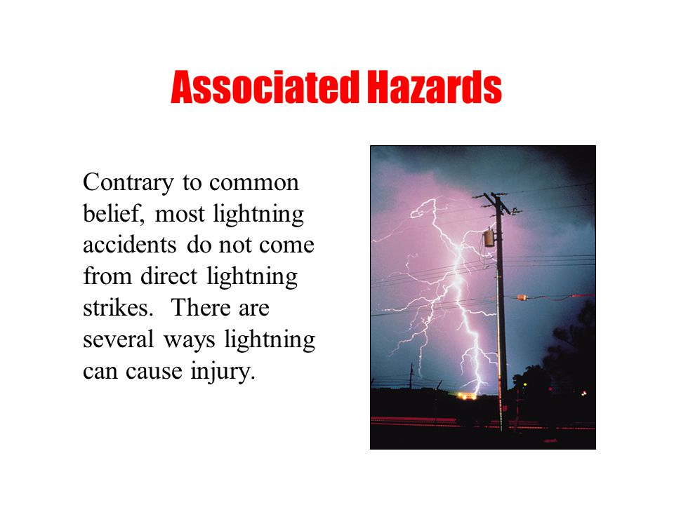 Lightning Safety Important Components Of A Dispersal / Safety Plan Designated individual responsible to monitor the weather and initiate the necessary
