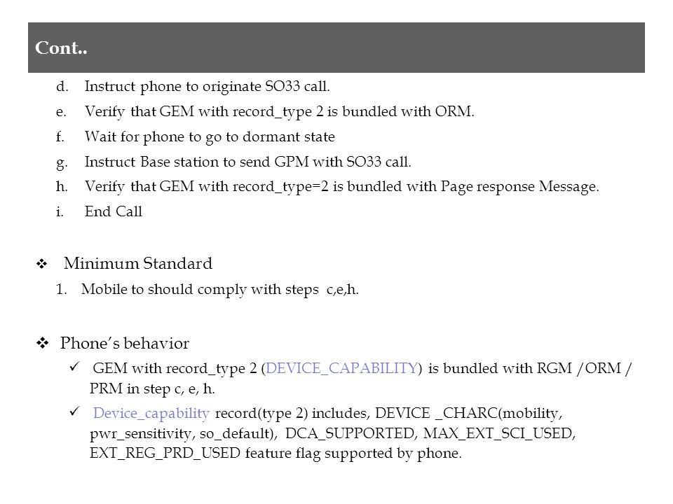  Method of Measurement a) Instruct phone to Originate SO33 call.
