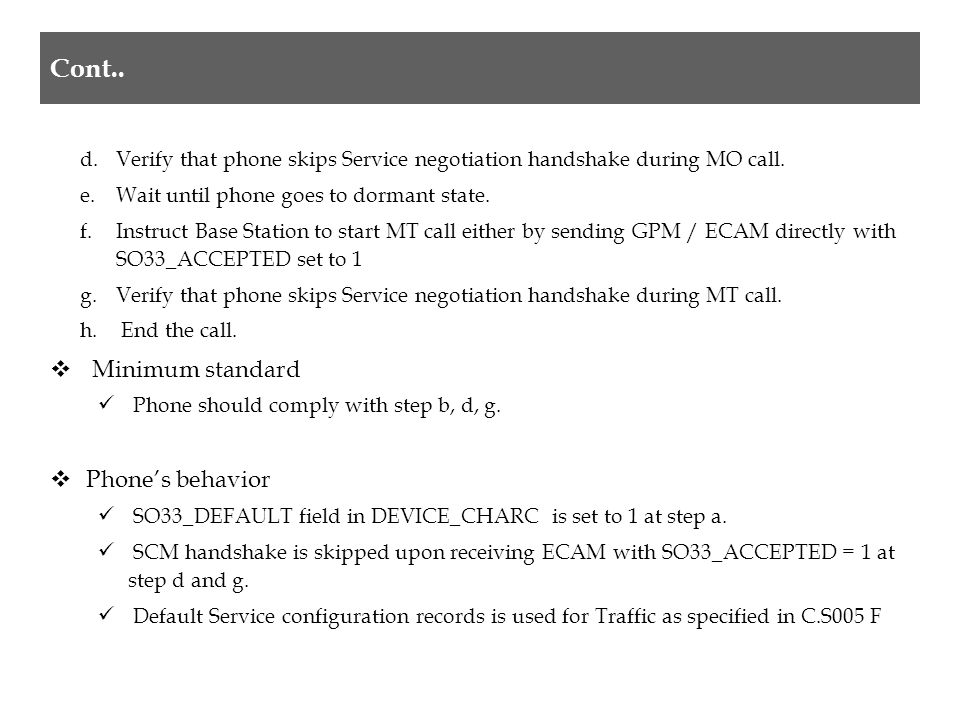 d.Verify that phone skips Service negotiation handshake during MO call.