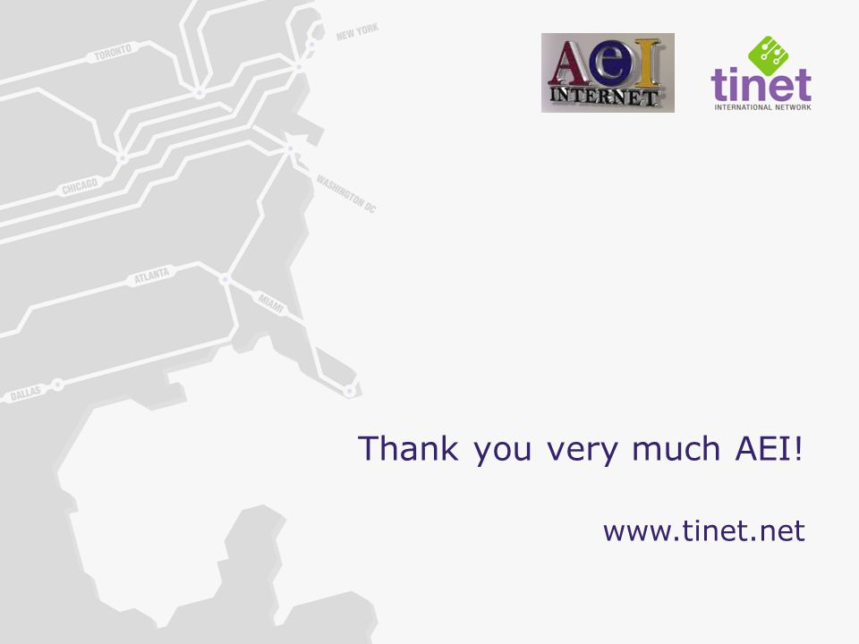 Thank you very much AEI! www.tinet.net