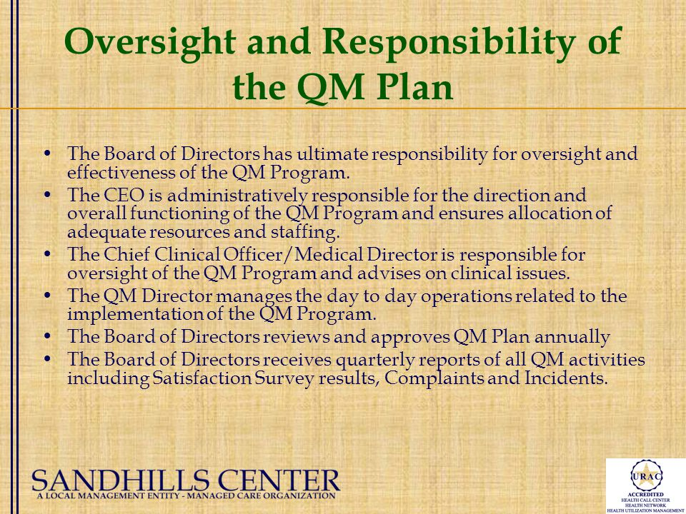 Quality Management Committee & QM Structure Committee structure Four (4) major committees: Quality Management Care Management/Utilization Management Health Network Customer Services