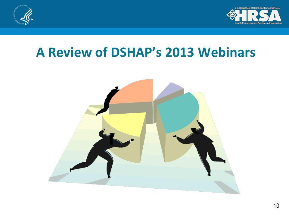 10 A Review of DSHAP's 2013 Webinars