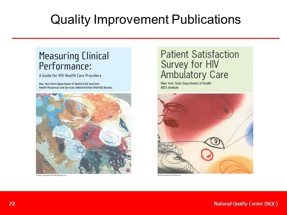 National Quality Center (NQC)72 Quality Improvement Publications