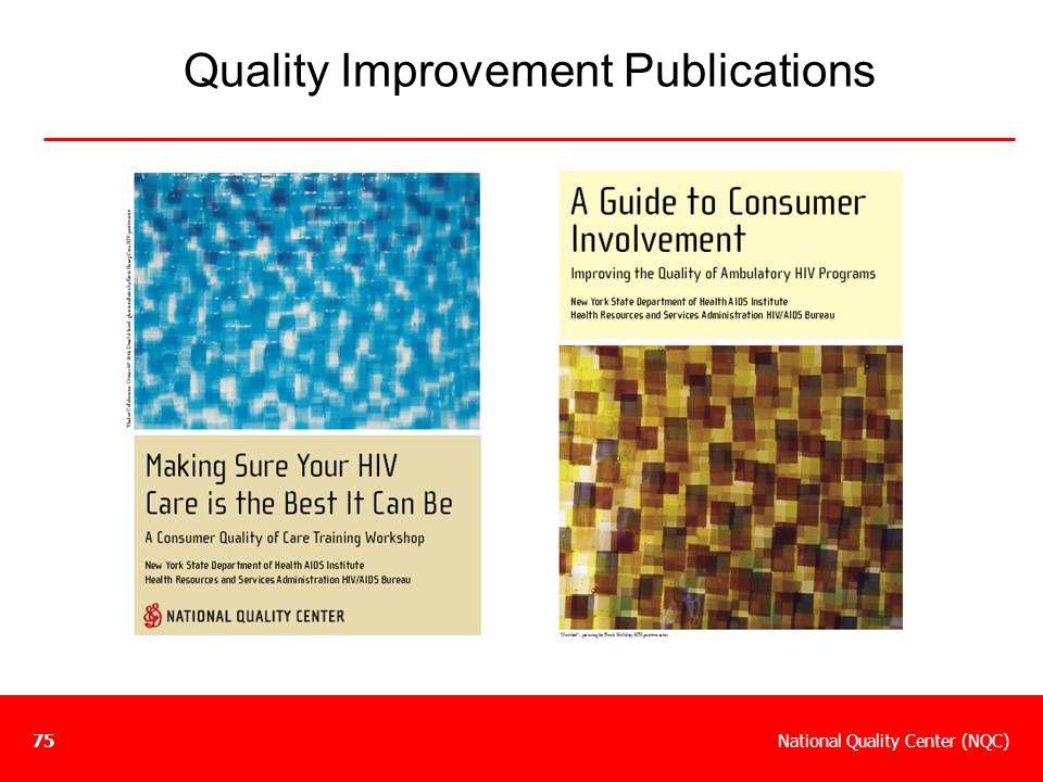 National Quality Center (NQC)75 Quality Improvement Publications