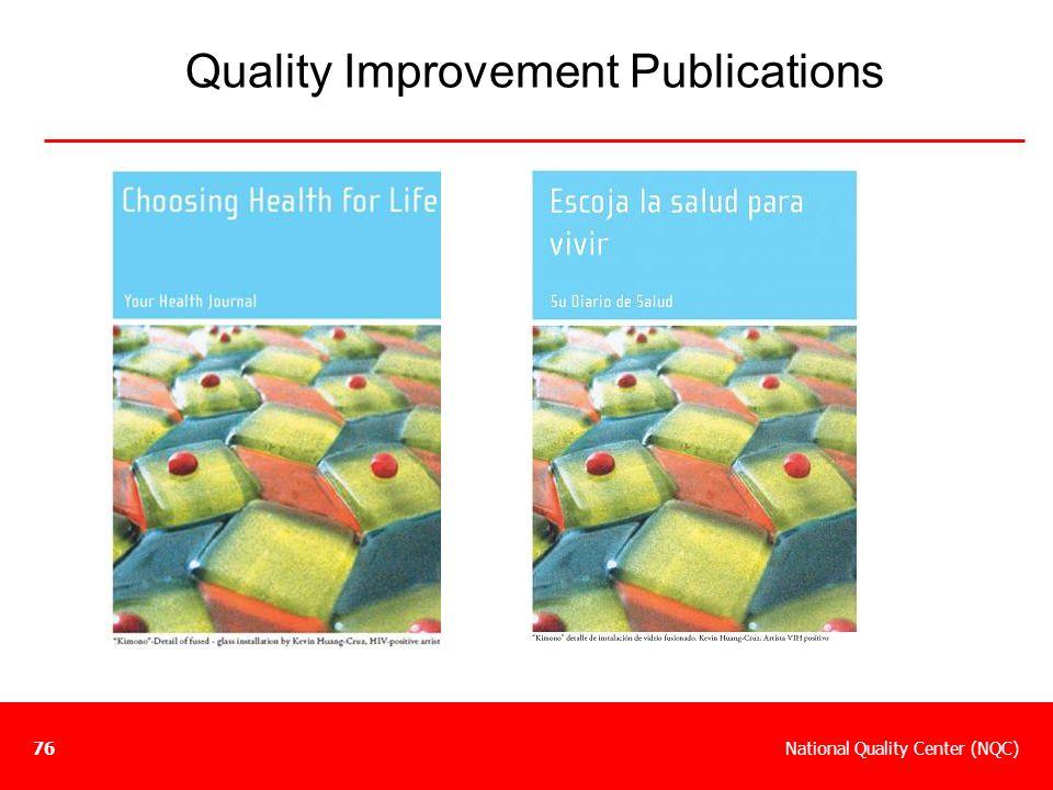 National Quality Center (NQC)76 Quality Improvement Publications
