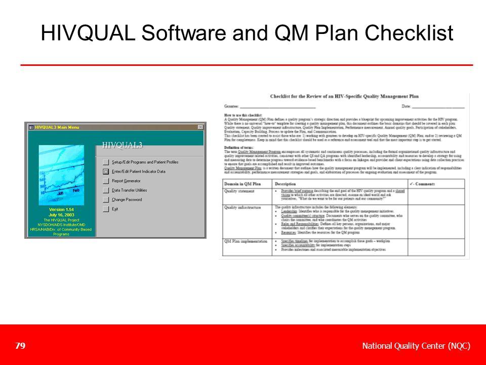 National Quality Center (NQC)79 HIVQUAL Software and QM Plan Checklist