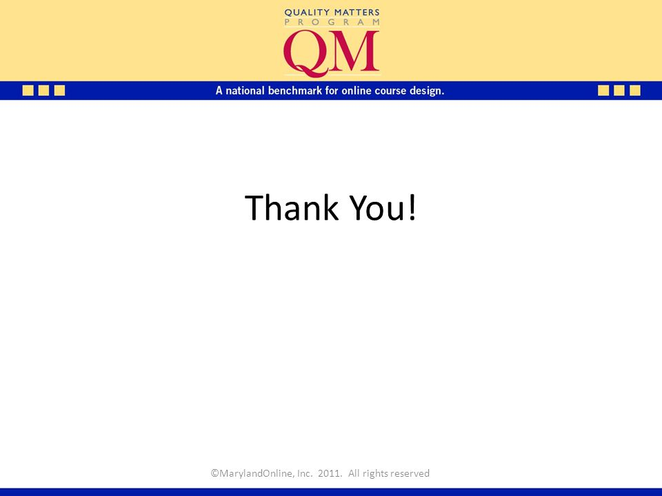Thank You! ©MarylandOnline, Inc. 2011. All rights reserved